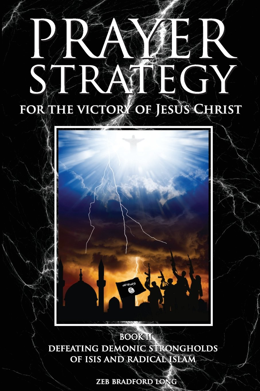 Book 2 A Prayer Strategy for the Victory of Jesus Christ